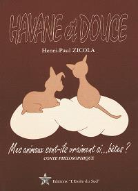 Havane et Douce : conte philosophique