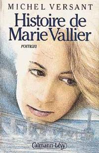 Histoire de Marie Vallier