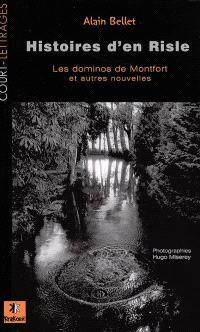 Histoires d'en Risle : les dominos de Montfort et autres nouvelles