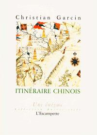 Itinéraire chinois : une énigme
