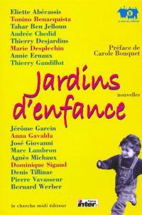 Jardins d'enfance : anthologie de nouvelles