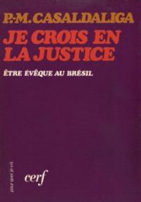 Je crois en la justice