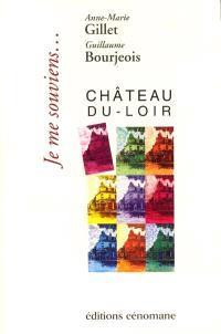Je me souviens, Château-du-Loir...