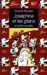 Joséphine et les Gitans : et autres nouvelles