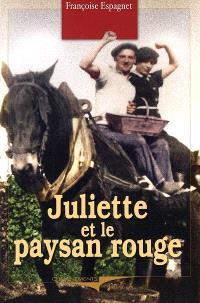 Juliette et le paysan rouge