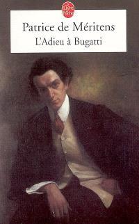 L'adieu à Bugatti : lettre à Ettore trouvée au chevet de son frère Rembrandt