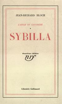 L'aigle et Ganymède. Volume 1, Sybilla