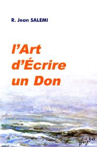 L'art d'écrire : un don