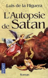 L'autopsie de Satan
