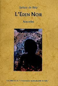 L'Eden noir