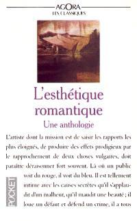 L'Esthétique romantique en France : une anthologie