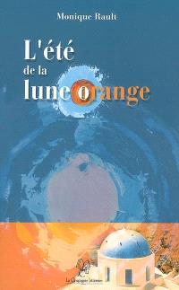 L'été de la Lune orange