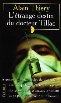 L'étrange destin du docteur Tillac