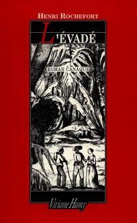 L'évadé : roman canaque