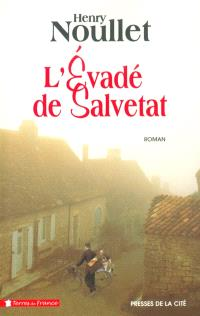 L'évadé de Salvetat