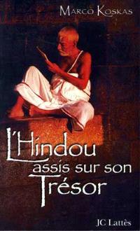 L'hindou assis sur son trésor