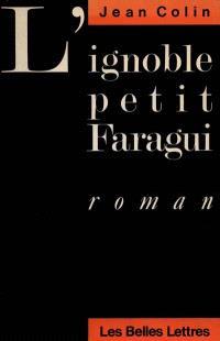 L'Ignoble petit Faragui