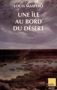 L'île au bord du désert