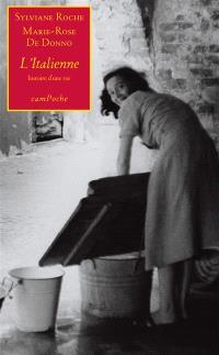 L'Italienne : histoire d'une vie