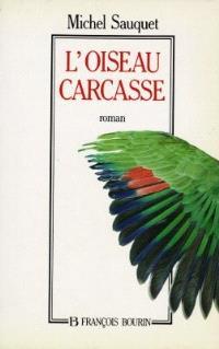 L'oiseau carcasse