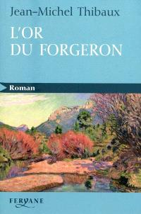 L'or du forgeron