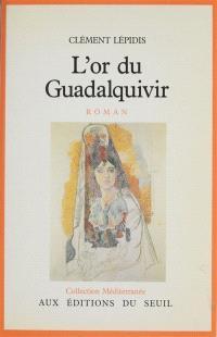 L'Or du Guadalquivir