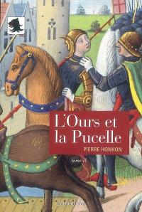 L'Ours et la Pucelle. Volume 2