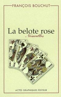 La belote rose