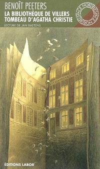 La bibliothèque de Villers; Suivi de Tombeau d'Agatha Christie