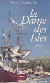 La Dame des isles