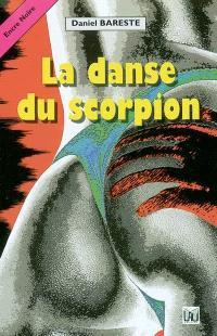 La danse du scorpion