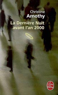 La dernière nuit avant l'an 2000