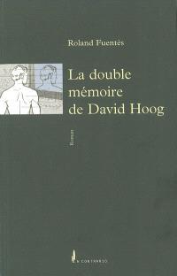 La double mémoire de David Hoog