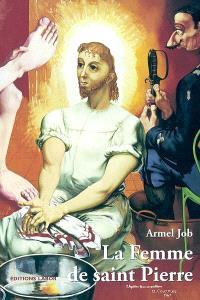 La femme de saint Pierre : et autres récits en bordure des Evangiles