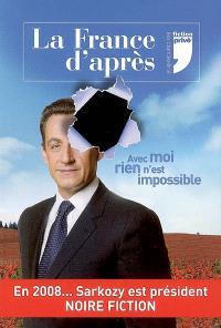 La France d'après : avec moi, rien n'est impossible