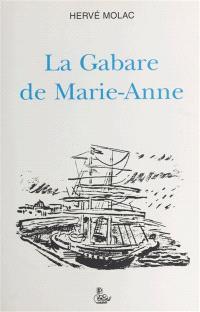 La gabare de Marie-Anne