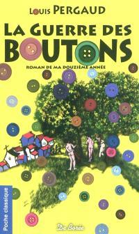La guerre des boutons : roman de ma douzième année
