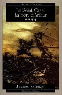 La légende du roi Arthur. Volume 4