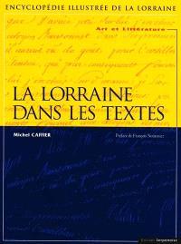 La Lorraine dans les textes : art et littérature