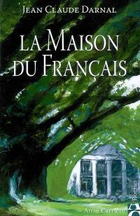 La maison du Français