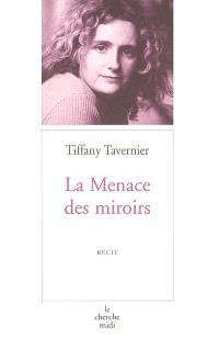 La menace des miroirs
