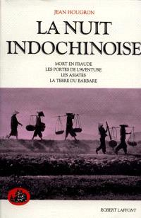 La nuit indochinoise. Volume 2