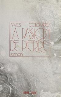 La Passion de Pierre
