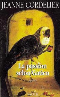 La passion selon Gatien