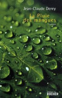 La pluie des mangues