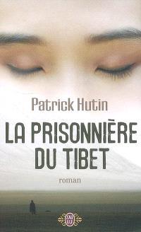 La prisonnière du Tibet