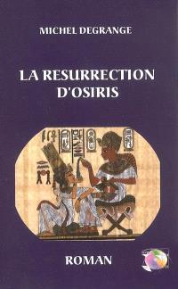 La résurrection d'Osiris