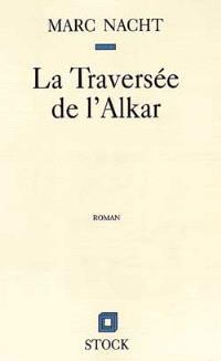 La traversée de l'Alkar
