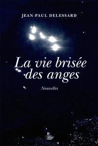 La vie brisée des anges