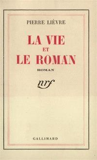 La vie et le roman